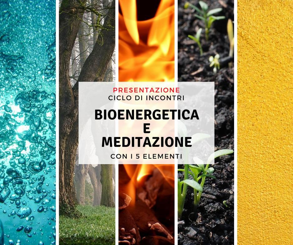 Bioenergetica e Meditazione - Presentazione